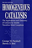 Homogeneous Catalysis 2e: The Applications and Chemistry of Catalysis by Soluble Transition Metal Complexes