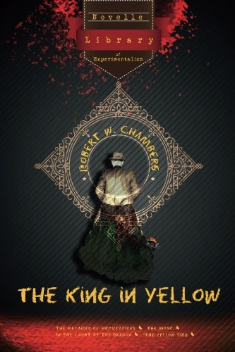 The King in Yellow: Novelle - Library of Experimentalism