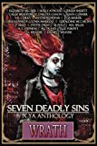 img - for Seven Deadly Sins: A YA Anthology (Wrath) (Volume 5) book / textbook / text book