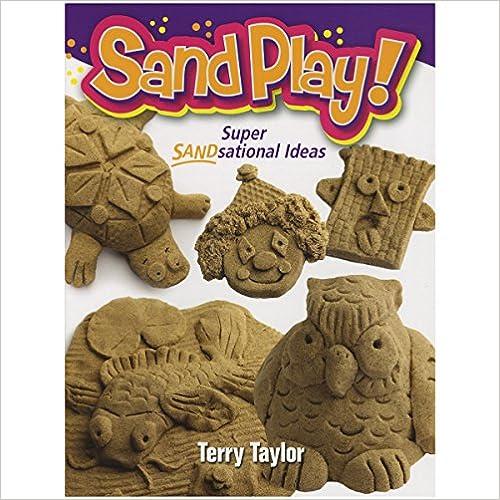 !!NEW!! Sand Play!: Super SANDsational Ideas. civil Attune Calefon pollici Recent electric mucha
