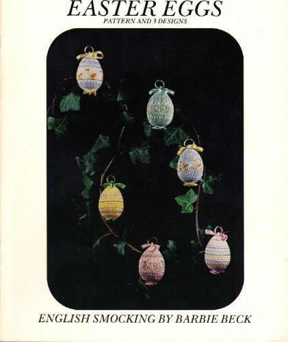 Easter Eggs: Pattern and 3 Designs (English Smocking)