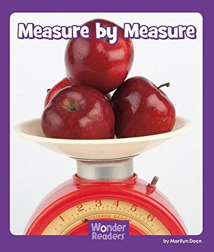 Measure by Measure (Wonder Readers Fluent Level)