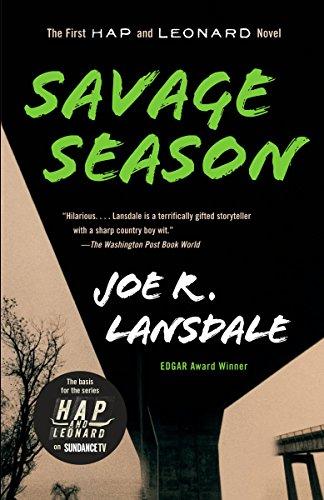 Mucho Mojo - Savage Season: A Hap and Leonard Novel (1) (Hap and Leonard Series)