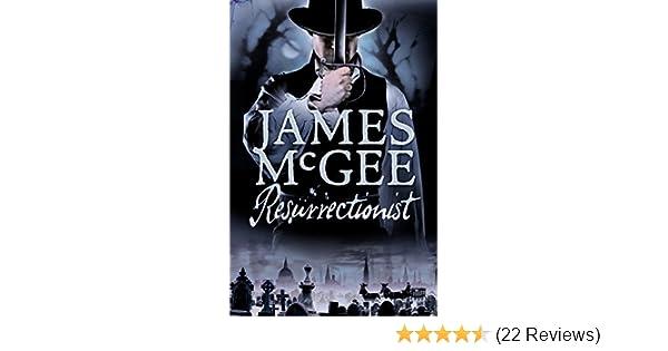 Resurrectionist A Regency Crime Thriller The Hawkwood Mysteries