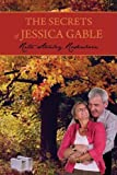 The Secrets of Jessica Gable, Rita Stanley Rodenborn, 1440102228