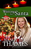 Waiting for Santa: A Jillian Bradley Mystery, Book 6