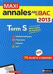 MAXI ANNALES BAC 2013 TERM S
