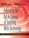 By Sonny Magana Enhancing the Art & Science of Teaching With Technology (Classroom Strategies)