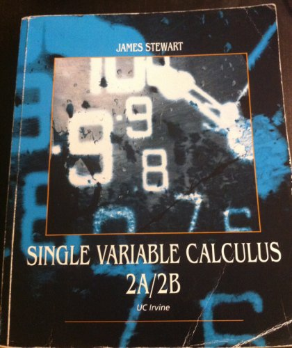 Single Variable Calculus 2A/2B (UC Irvine Edition)