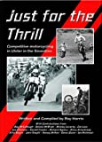 img - for Just for the Thrill: Competitive Motorcycling in Ulster in the Seventies book / textbook / text book