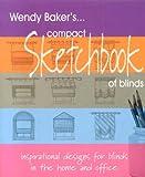 Compact Sketchbook of Blinds, Wendy Baker, 095329398X