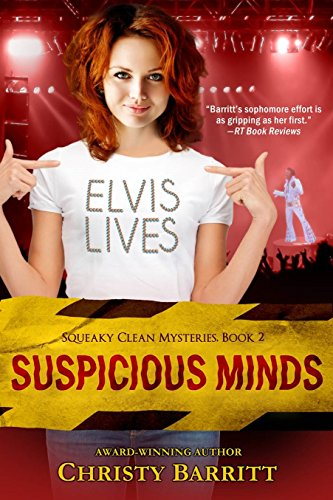 Suspicious Minds (Squeaky Clean Series, Book 2) (Squeaky Clean Mysteries) (Best Elvis Impersonator Ever)