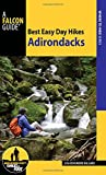 Best Easy Day Hikes Adirondacks (Falcon Guides Best Easy Day Hikes)