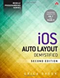 IOS Auto Layout Demystified, Erica Sadun, 0321967194