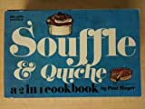Quiche and Souffle, Jeffrey J. Mayer, 0911954236