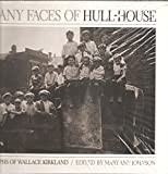 img - for The Many Faces of Hull House book / textbook / text book