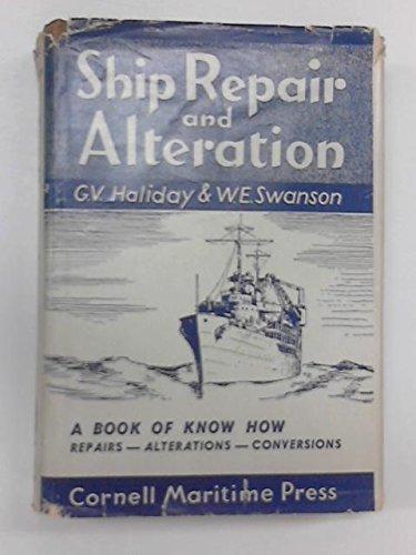 Ship Repair And Alteration