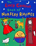 The Lucy Cousins Book of Nursery Rhymes, , 0525461337