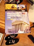 img - for Investigative Constitutional Law: Principles for Searches, Seizures, Interrogation and Identification-2011 Edition book / textbook / text book
