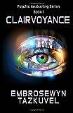 Clairvoyance (Psychic Awakening) (Volume 1)