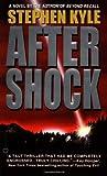 After Shock, Stephen Kyle, 0446609439