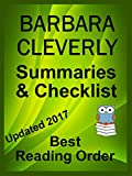 BARBARA CLEVERLY READING LIST WITH SUMMARIES - UPDATED 2017: CHECKLIST INCLUDES ALL BARBARA CLEVERLY FICTION NOVELS AND SHORT STORY COLLECTIONS (Best Reading Order Book 46)