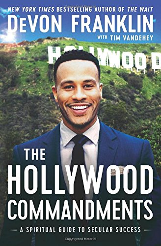 The Hollywood Commandments: A Spiritual Guide to Secular Success cover