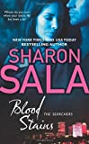 Front cover for the book Blood Stains (The Searchers) by Sharon Sala