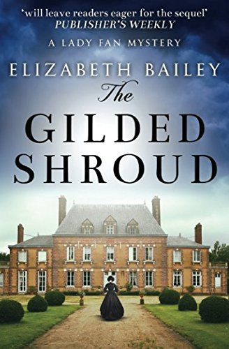 The Gilded Shroud (Lady Fan Mystery) by Sapere Books