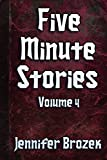 Five Minute Stories Volume 4