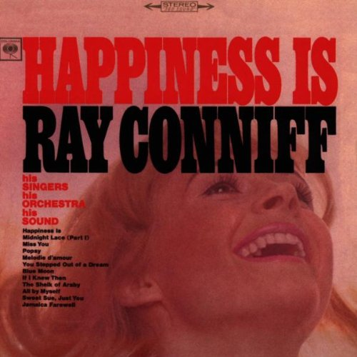 Ray Conniff - Happiness Is Ray Conniff - Zortam Music