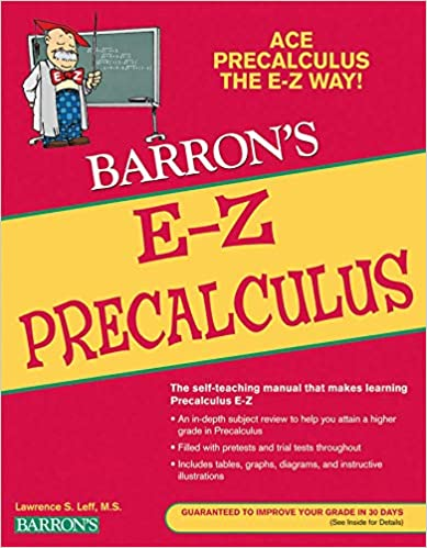 Barron's E-Z Precalculus: Lawrence S  Leff: 9780764144653