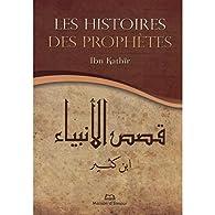 Histoires des Prophetres par  Ibn Kathir
