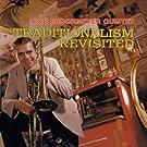 Traditionalism Revisited + 5 Bonus Tracks