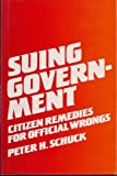 img - for Suing Government: Citizen Remedies for Official Wrongs book / textbook / text book