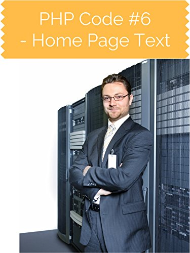 PHP Code #6 Home Page Text