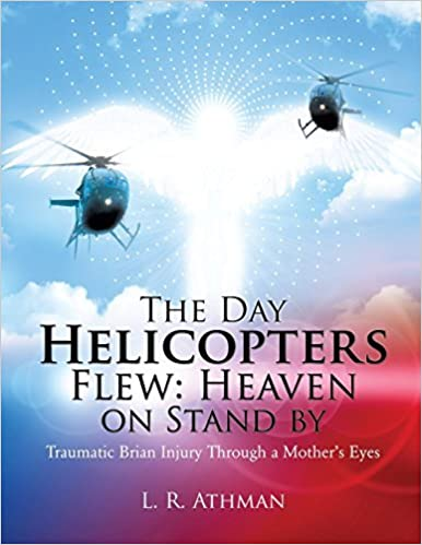 Book The Day Helicopters Flew: Heaven on Stand by by L. R. Athman (2015-11-23)