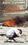 Palestine, terre promise : Journal d'un siège par Shehadeh