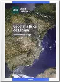 Geografía física de España (UNIDAD DIDÁCTICA): Amazon.es: Franco ...