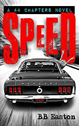 SPEED (A 44 Chapters Novel Book 2)