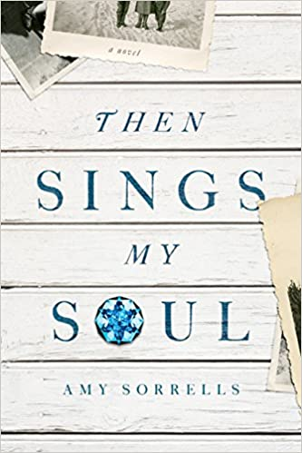Then Sings My Soul: A Novel
