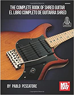 Amazon.com: The Complete Book of Shred Guitar-El libro completo de ...
