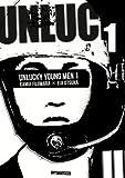 """Afficher """"Unlucky young men n° 01"""""""