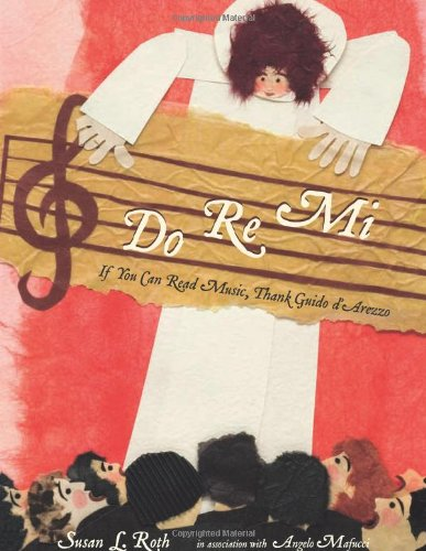 Download Do Re Mi: If You Can Read Music, Thank Guido D'Arezzo PDF