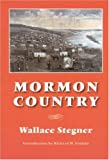 Mormon Country, Wallace Stegner, 0803293054