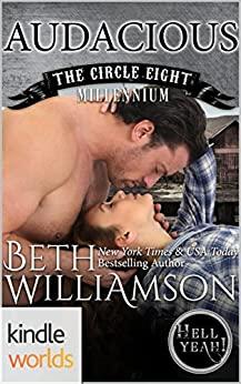 Hell Yeah!: Audacious (Kindle Worlds Novella) (Circle Eight Millennium Book 4) by [Williamson, Beth]
