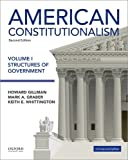 American Constitutionalism: Volume I: Structures of Government