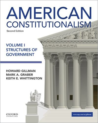 190299479 - 1: American Constitutionalism: Volume I: Structures of Government