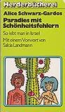 img - for Paradies mit Schonheitsfehlern (So lebt man in Israel, Mit einem Vorwort von Salcia Landmann) book / textbook / text book