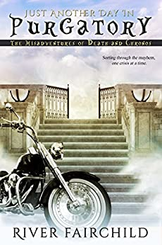 Just Another Day in Purgatory (English Edition) por [Fairchild, River]